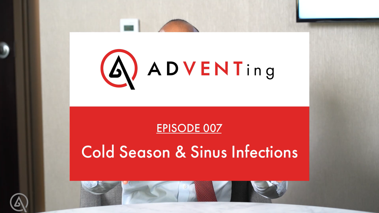 ADVENTing: Cold & Sinus Infections