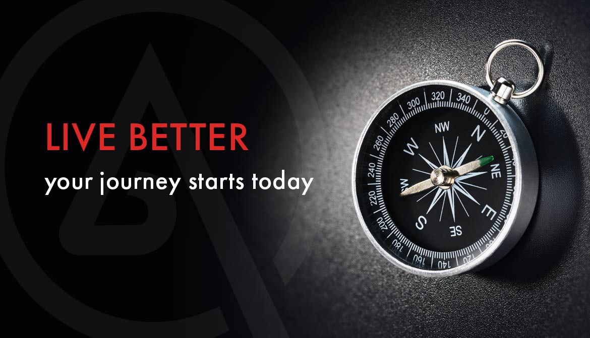 Live better your journey starts today